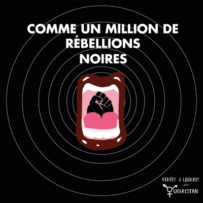 ✊🏿Comme un million de rébellions Noires (méditation Black Queer Lives Matter) cover