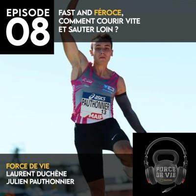 Fast and féroce. Comment courir vite et sauter loin? Invité Julien Pauthonnier cover