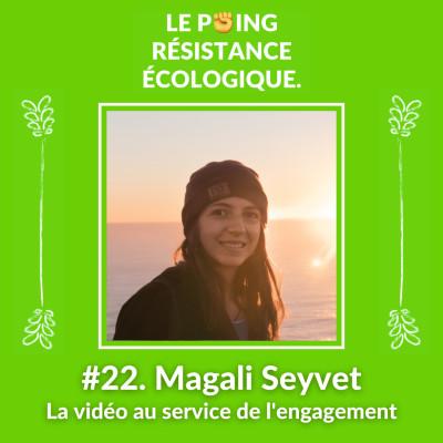 22. Magali Seyvet - La vidéo au service de l'engagement cover
