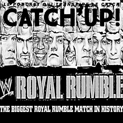 Retro Catch'up! #1 — WWE Royal Rumble 2011 cover