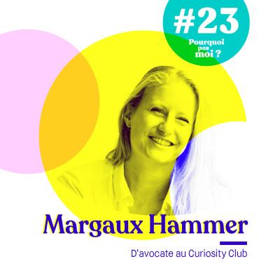 #23 Margaux Hammer - D'avocate au Curiosity Club cover