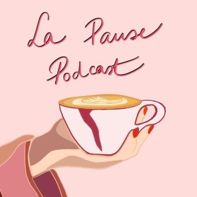 La Pause Podcast cover