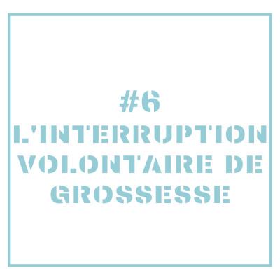 #6 - L'IVG - NATHALIE cover