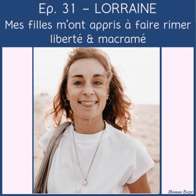 Lorraine - Mes filles m'ont appris à faire rimer liberté et macramé cover