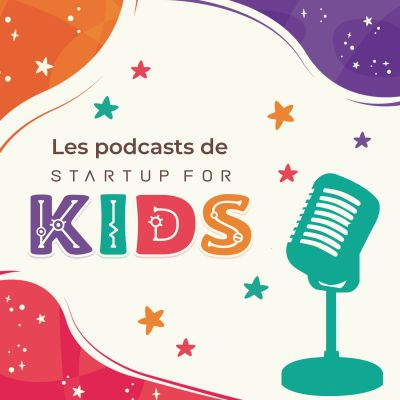 Les podcasts de Startup For Kids cover