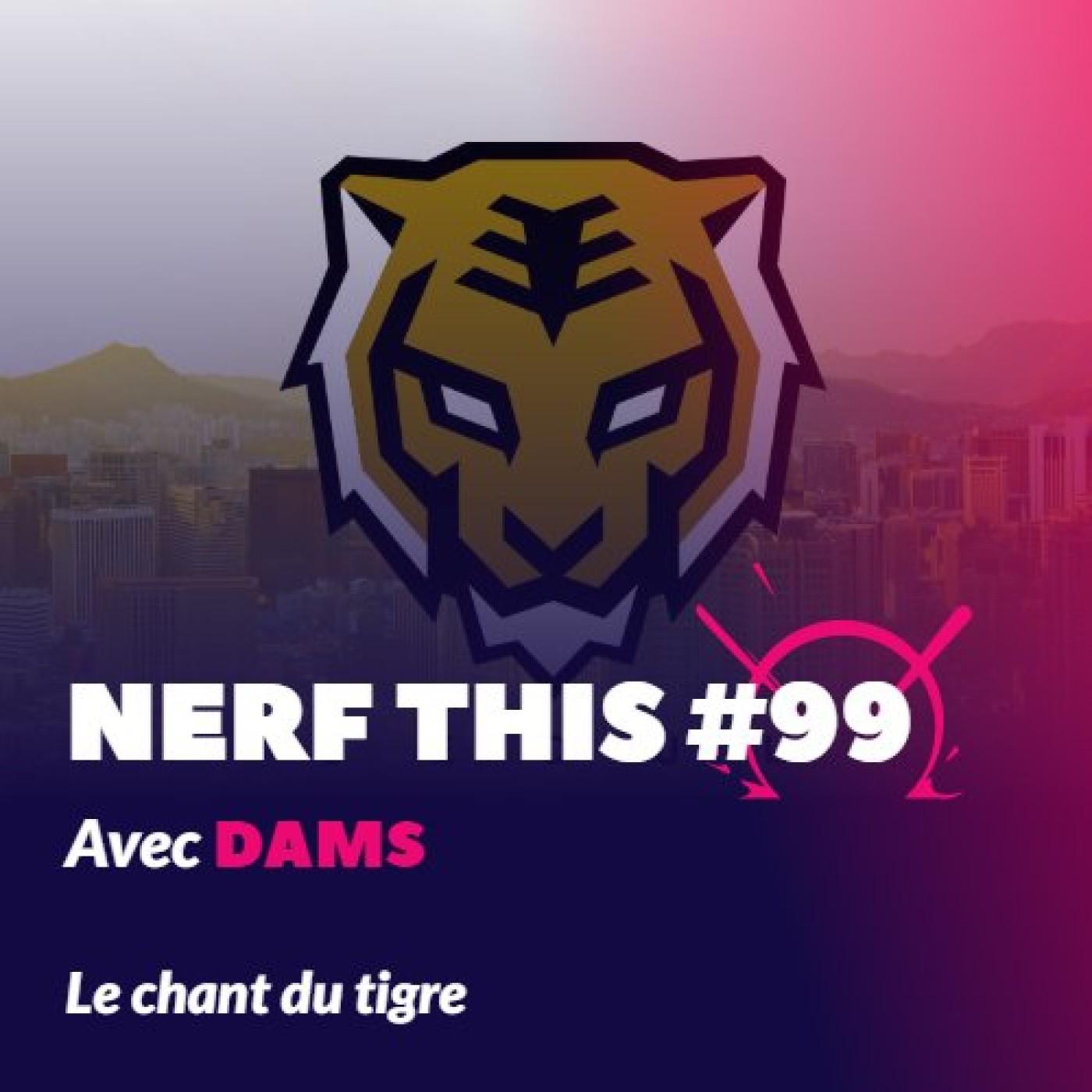 Nerf This - Le chant du tigre