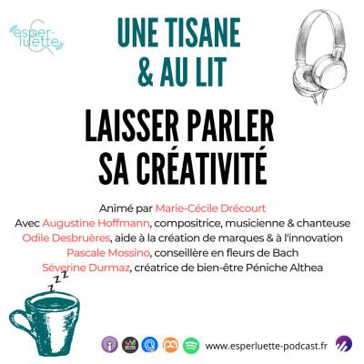 Laisser parler sa créativité - Une Tisane & Au Lit cover