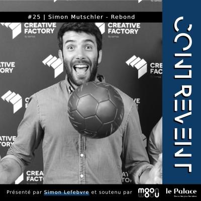 #25 Rebond - Simon Mutschler - Et si le ballon de foot devenait solidaire ? - Nantes cover