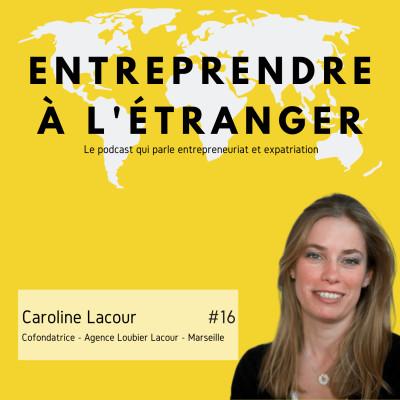 Entreprendre à l'étranger - Caroline Lacour - Loubier Lacour- Marseille cover