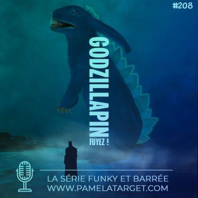 image PTS02E08 Godzillapin, fuyez !