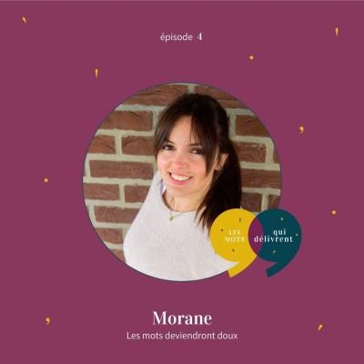 EP4 - Morane, Les mots deviendront doux cover