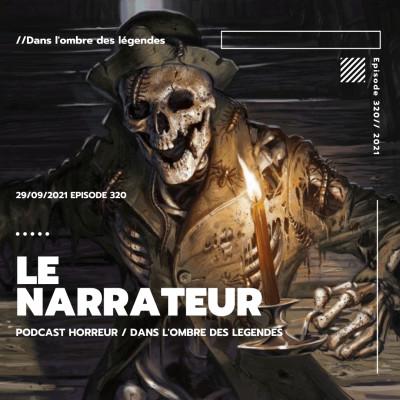 Dans l'ombre des légendes-320 La narrateur... cover