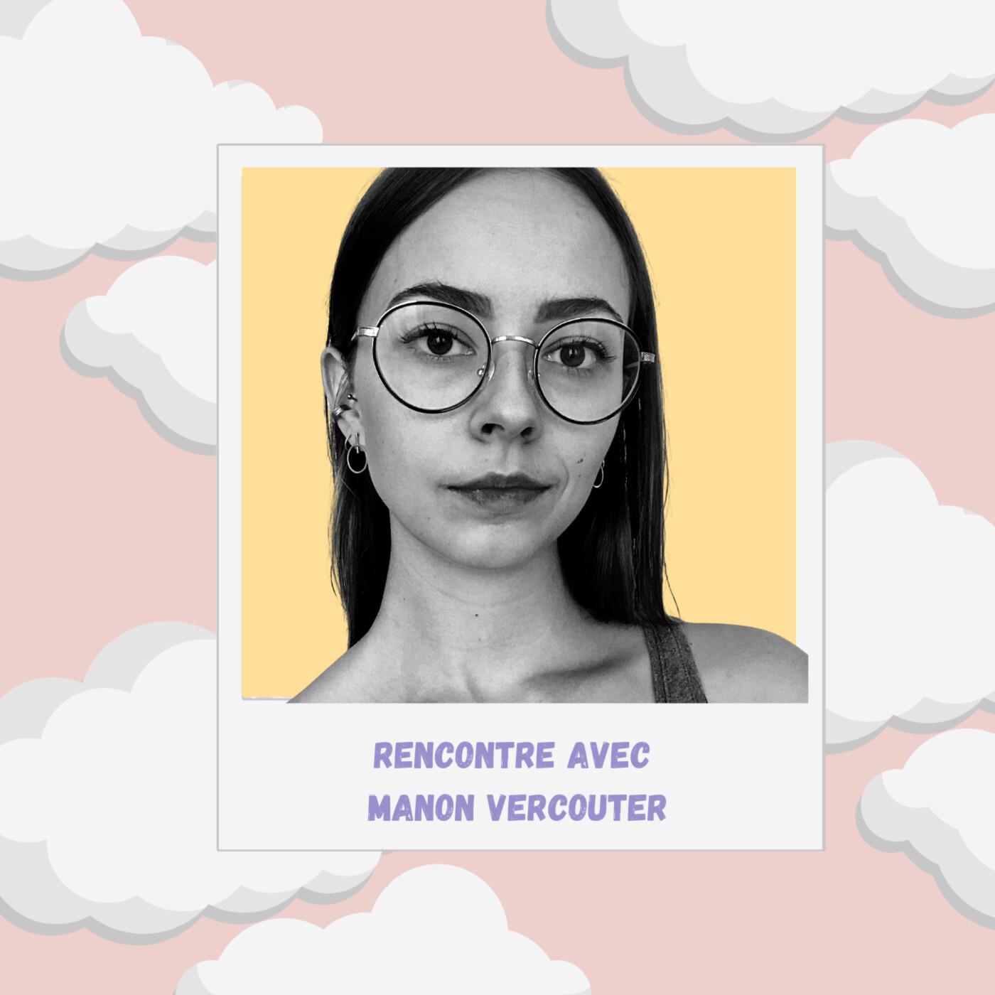 Episode #17 : Connaître et développer son potentiel avec Manon Vercouter
