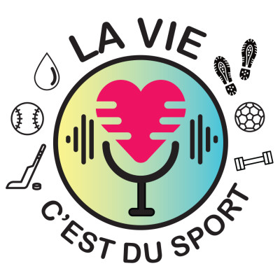 La vie c'est du sport | Le podcast des parents-coachs (ou non!) cover
