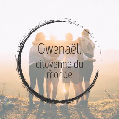 #14 - Gwenaël, citoyenne du monde cover