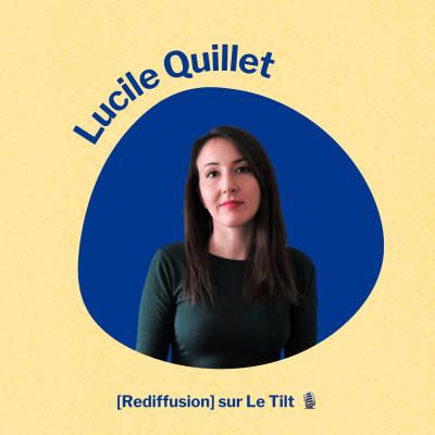 [Rediffusion] Ep.16 Lucile Quillet - Trouver son équilibre vie pro-vie perso cover
