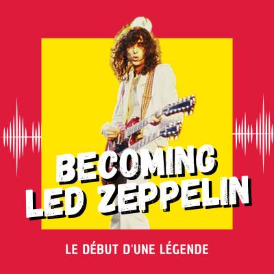 Becoming Led Zeppelin : le début d'une légende (Venise 2021) cover