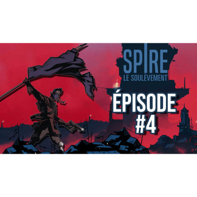 #JDR Spire 🌑 Le Soulèvement - Episode 4 cover