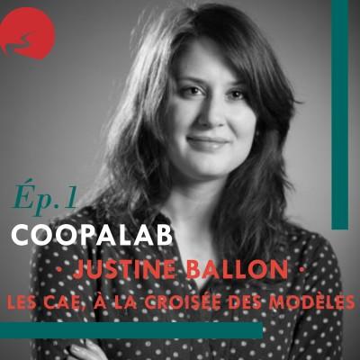 Coopalab - #1 - Justine Ballon - Le modèle socio-économique des CAE cover