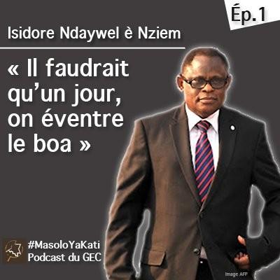 """Épisode 1. Isidore Ndaywel : """"Il faudrait qu'un jour, on éventre le boa"""" en RDC cover"""