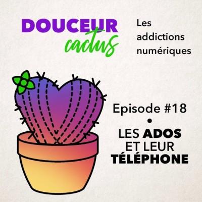 Episode 18 • Les ados et leur téléphone cover