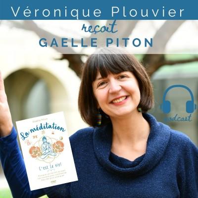 # 24 Gaëlle Piton, la méditation c'est la Vie cover