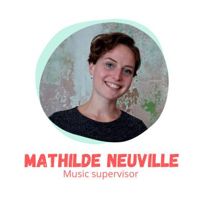 """""""Je veux écouter de la musique !"""" - Mathilde Neuville, Music Supervisor cover"""