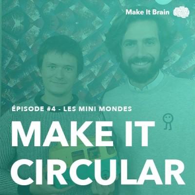 #4 L'innovation circulaire dans le secteur du jouet avec Les Mini-Mondes.