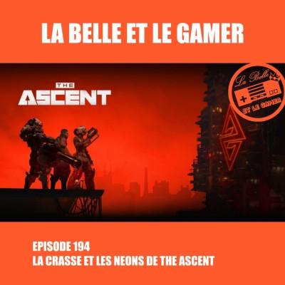 Episode 194: La crasse et les néons de The Ascent cover