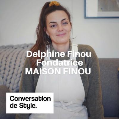 14 - Conversation avec Delphine Finou, Fondatrice de Maison Finou cover