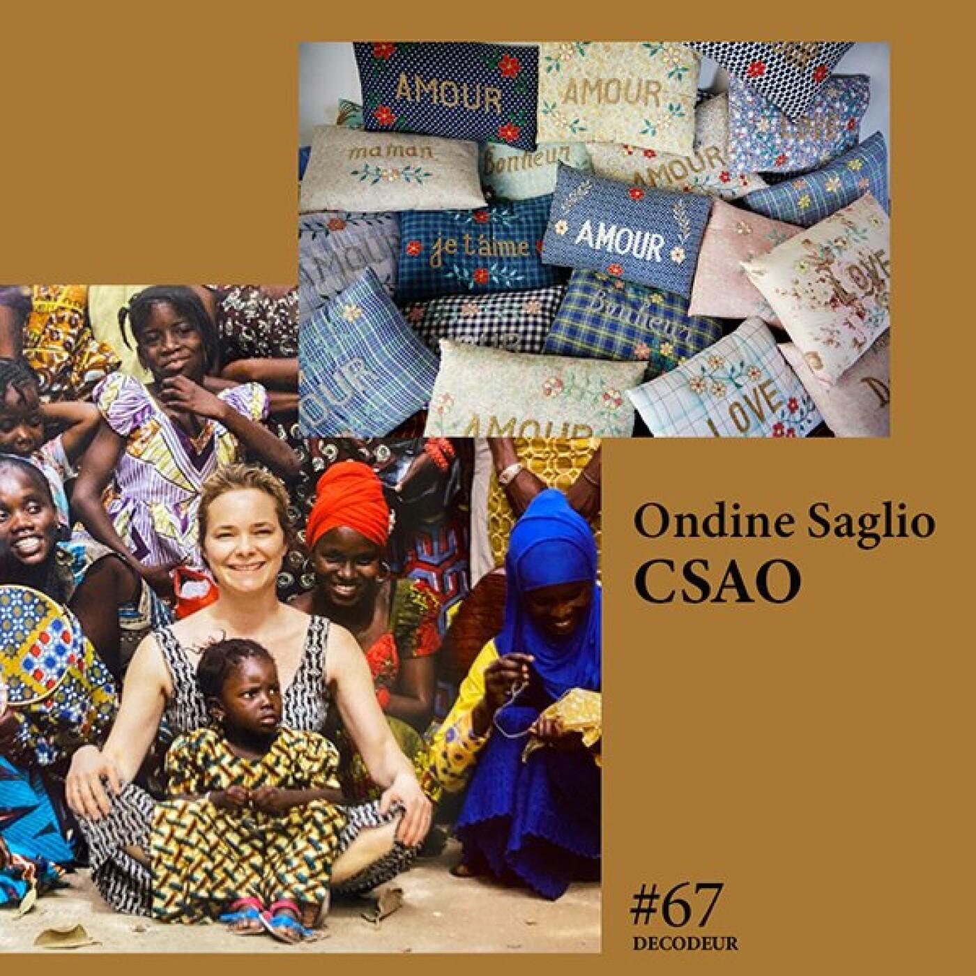 #67 Ondine Saglio / CSAO, plus qu'une marque déco, une aventure humaine