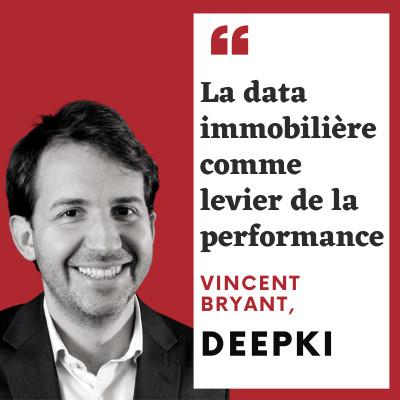 #1 Vincent Bryant, Deepki - La data immobilière comme levier de la performance cover