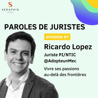 #7 - Ricardo Lopez - Vivre ses passions au-delà des frontières cover