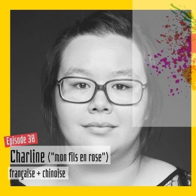 #30 - Charline : « Les armes antiracistes et antisexistes que je n'ai pas eues, mon fils les aura » cover