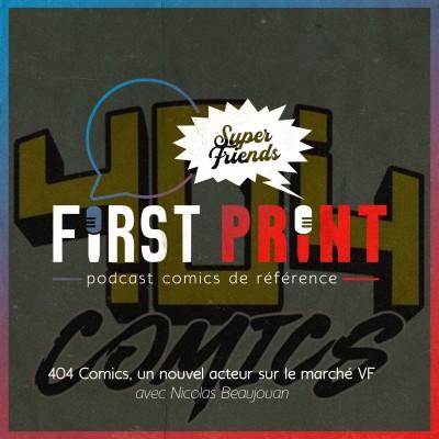 404 Comics : un nouvel acteur sur le marché VF, avec Nicolas Beaujouan [SuperFriends] cover