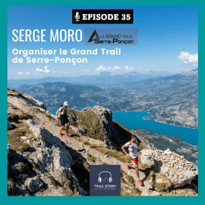 35. Organiser le Grand Trail de Serre-Ponçon avec Serge Moro cover