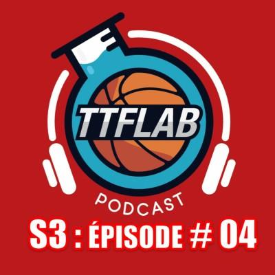 #TTFLPodcast : S3 - EP #04 cover