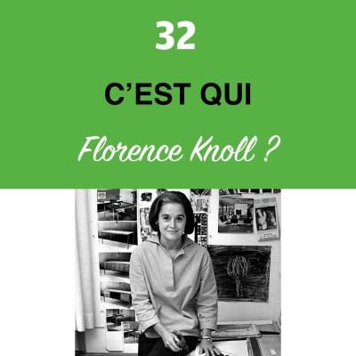 image Épisode #32 - Il est temps d'asseoir les femmes : Florence Knoll