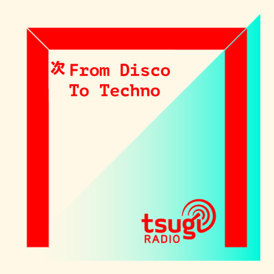 From Disco To Techno avec House Of Underground cover