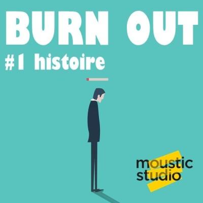 image BURN OUT - Episode 1 - Les origines historiques