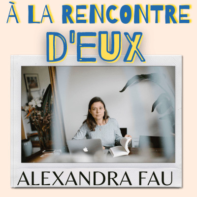 #5. Alexandra Fau - Curator / Commissaire d'exposition cover