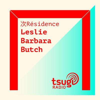 [DJ SET] Leslie Barbara Butch de retour au studio cover