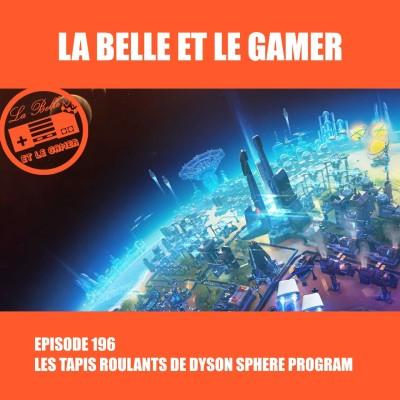Episode 169: Les tapis roulants de Dyson Sphere Program cover