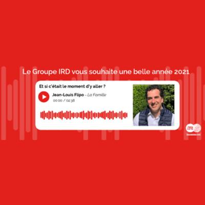 Cover' show La Famille - Le Groupe IRD vous souhaite de très belles fêtes de fin d'année !