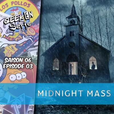 Geek en série 6X03: Midnight mass cover