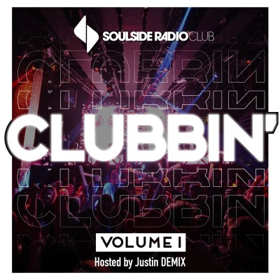 SOULSIDE RADIO CLUBBIN - VOL.1  (Hosted by Justin Demix) cover