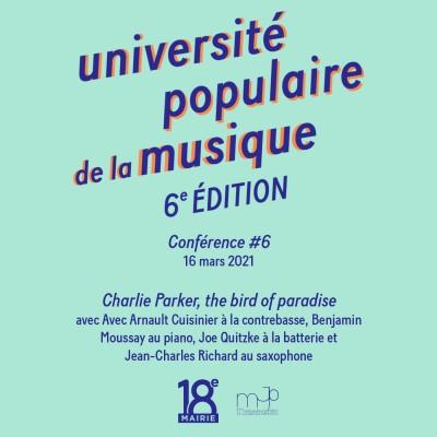#6 - université populaire de la musique - Charlie Parker, the bird of paradise cover