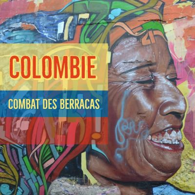 Colombie : Combat des Berracas cover
