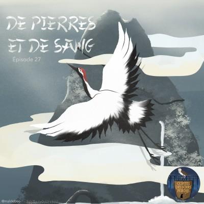 EP27 Légende chinoise - De Pierres et de Sang cover