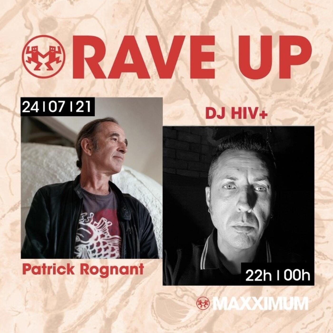 RAVE UP : DJ HIV+